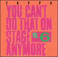 You Can't Do That On Stage Anymore, Vol 6 - Album Cover